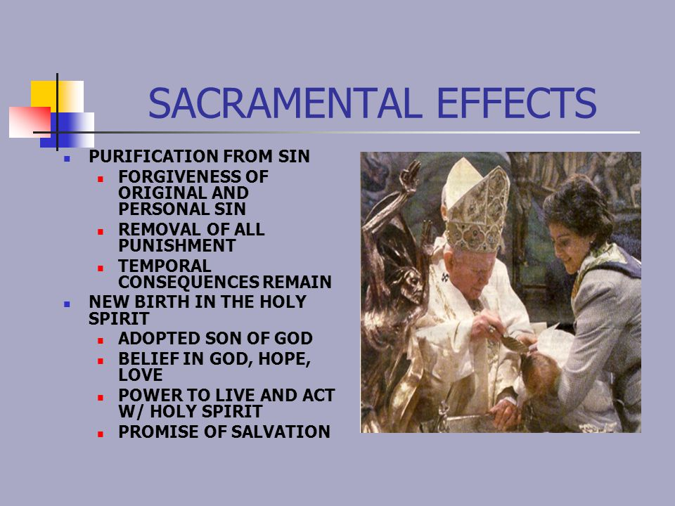 SACRAMENTAL EFFECTS PURIFICATION FROM SIN