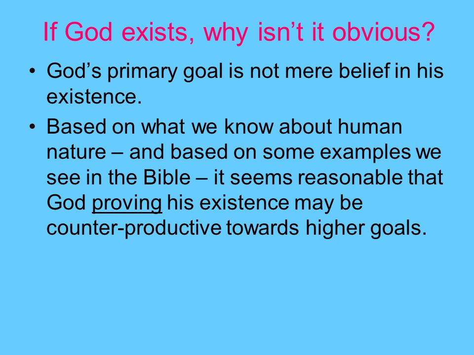 If God exists, why isn't it obvious