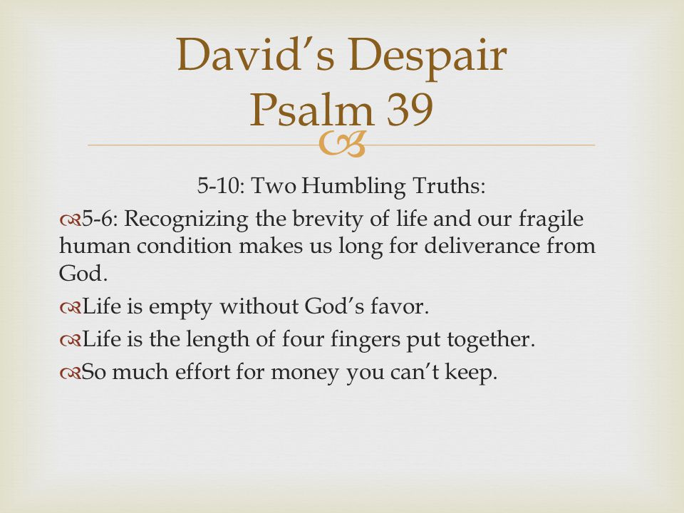 5-10: Two Humbling Truths: