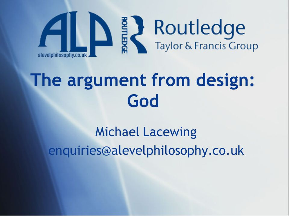 The argument from design: God