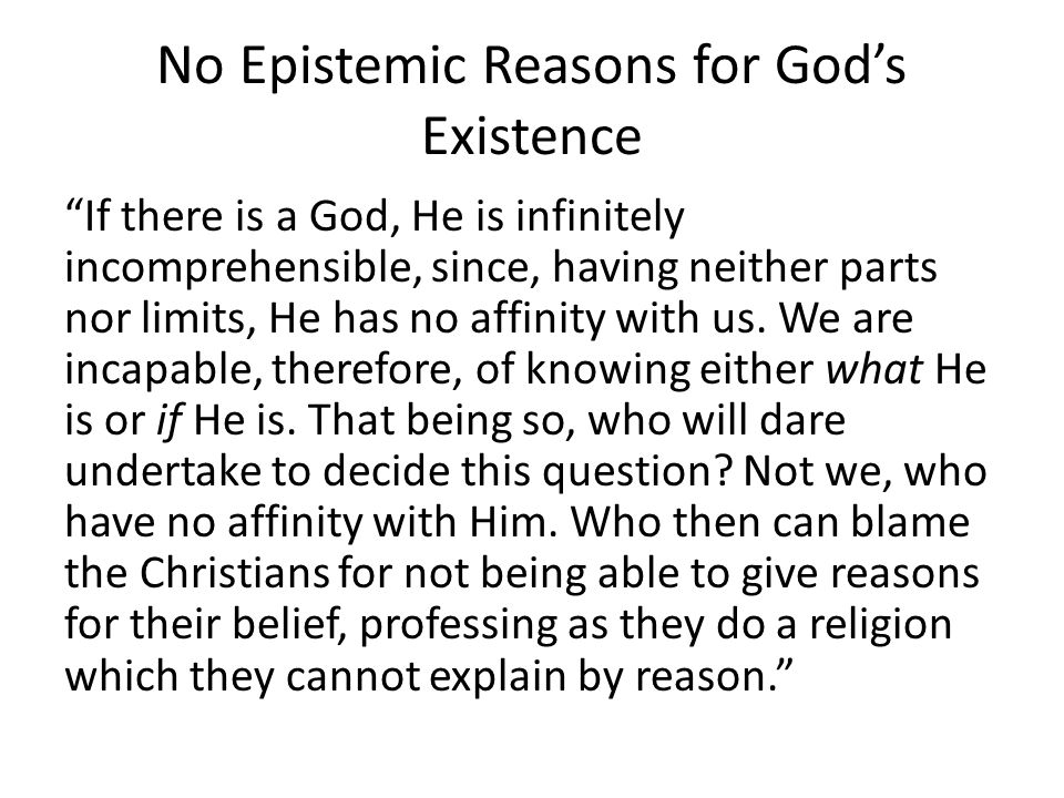 No Epistemic Reasons for God's Existence