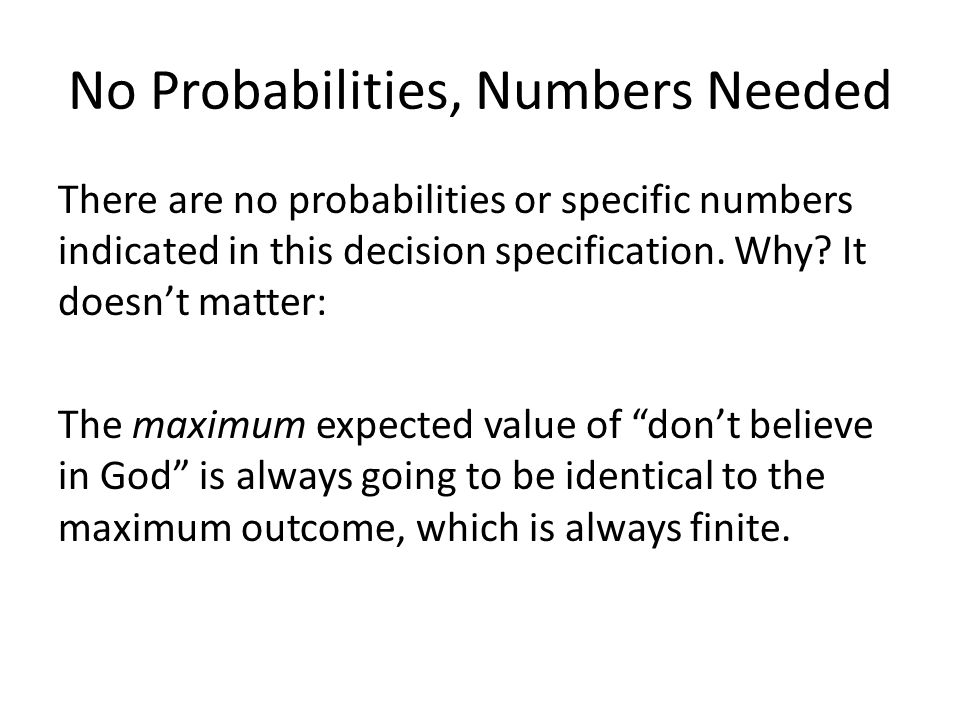 No Probabilities, Numbers Needed