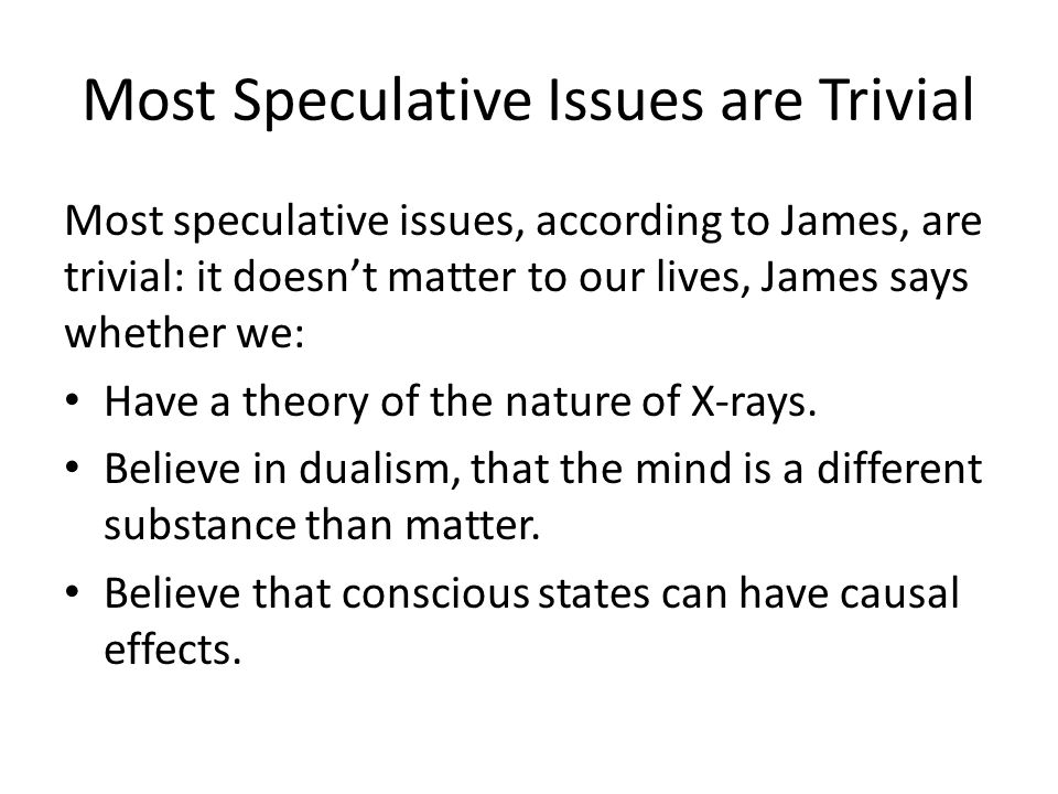 Most Speculative Issues are Trivial