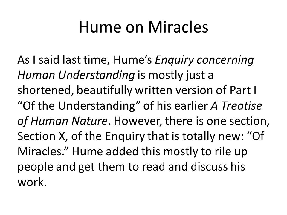 the existence of miracles essay That the existence of miracles cannot be disproved, however in chapter 12, lewis discusses david hume's essay on miracles and comes – again.