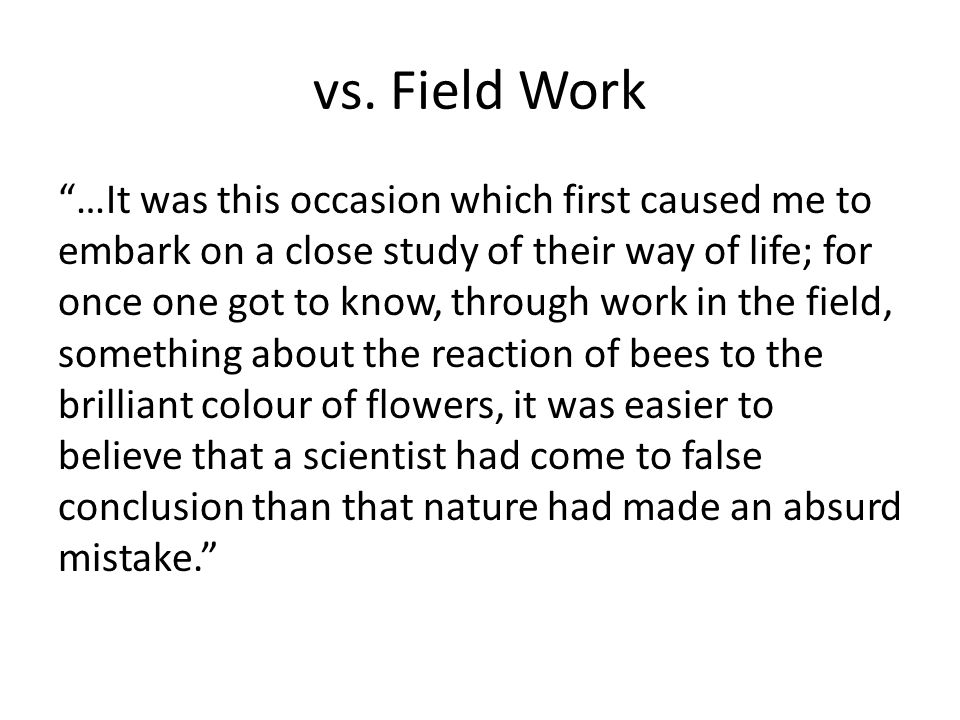 vs. Field Work