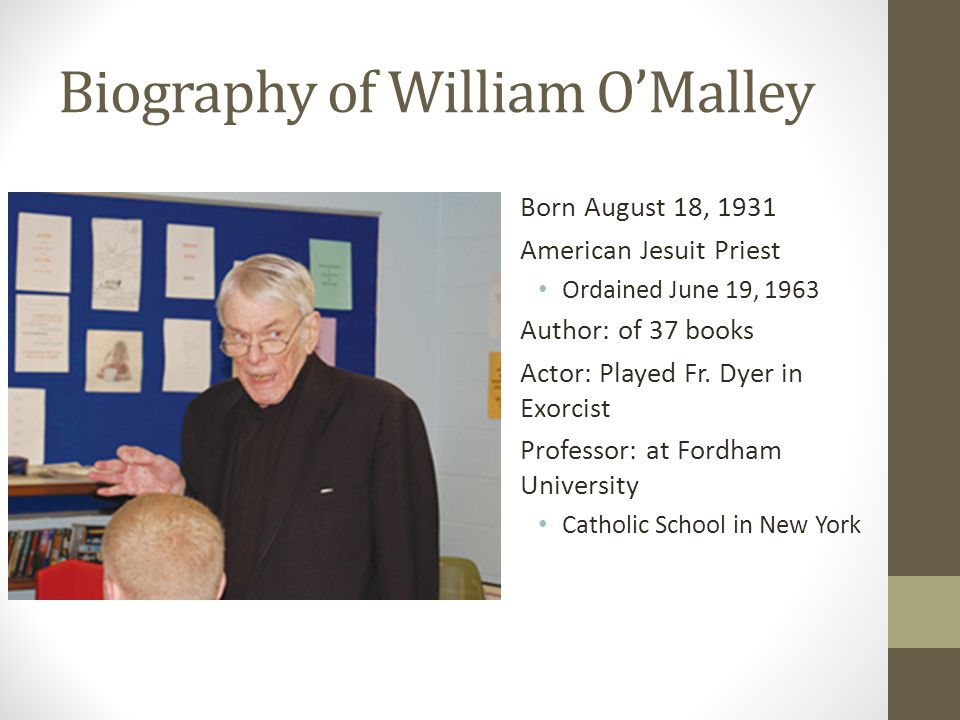 Biography of William O'Malley