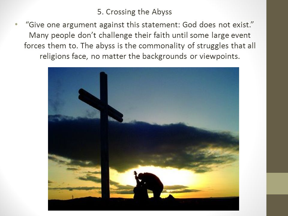 5. Crossing the Abyss