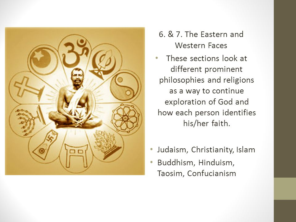 6. & 7. The Eastern and Western Faces