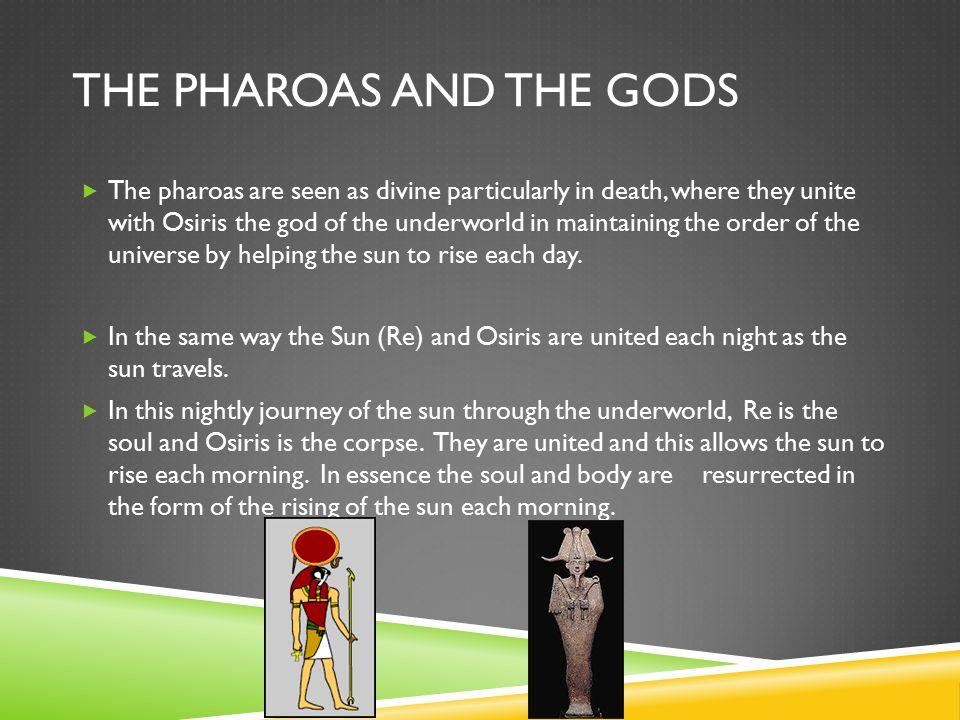 The Pharoas and the gods