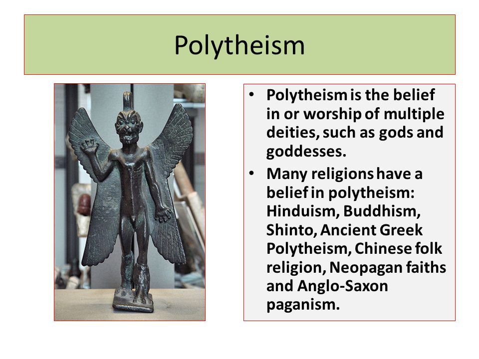 Polytheism Polytheism is the belief in or worship of multiple deities, such as gods and goddesses.