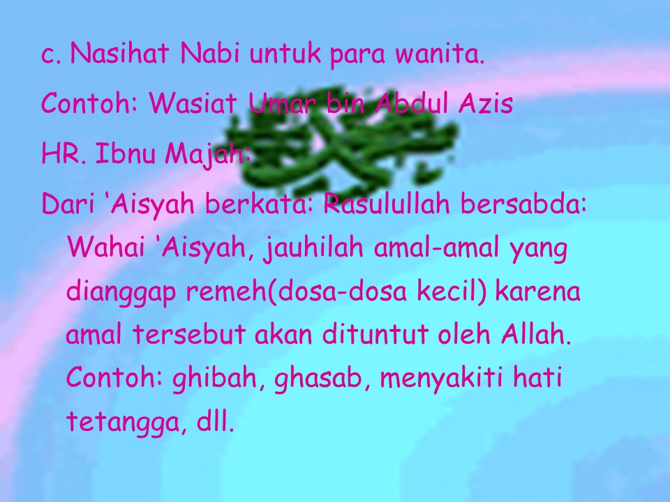 c. Nasihat Nabi untuk para wanita