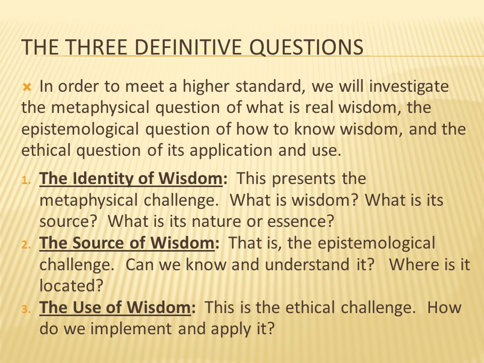 The three Definitive questions