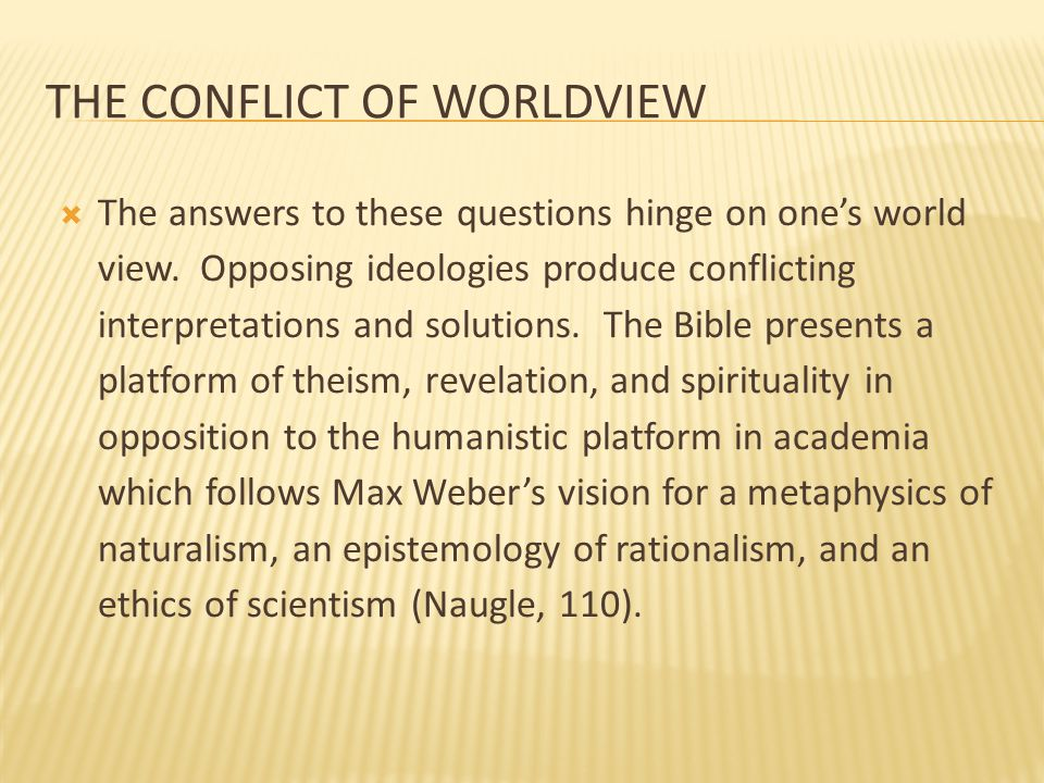 The Conflict of worldview