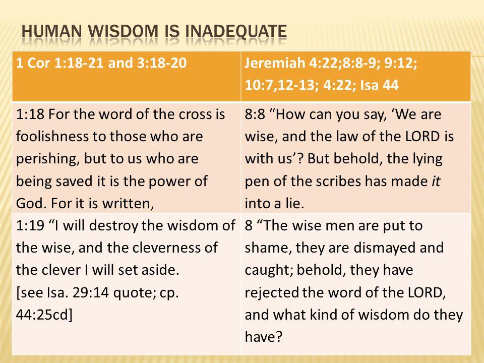 Human wisdom is inadequate