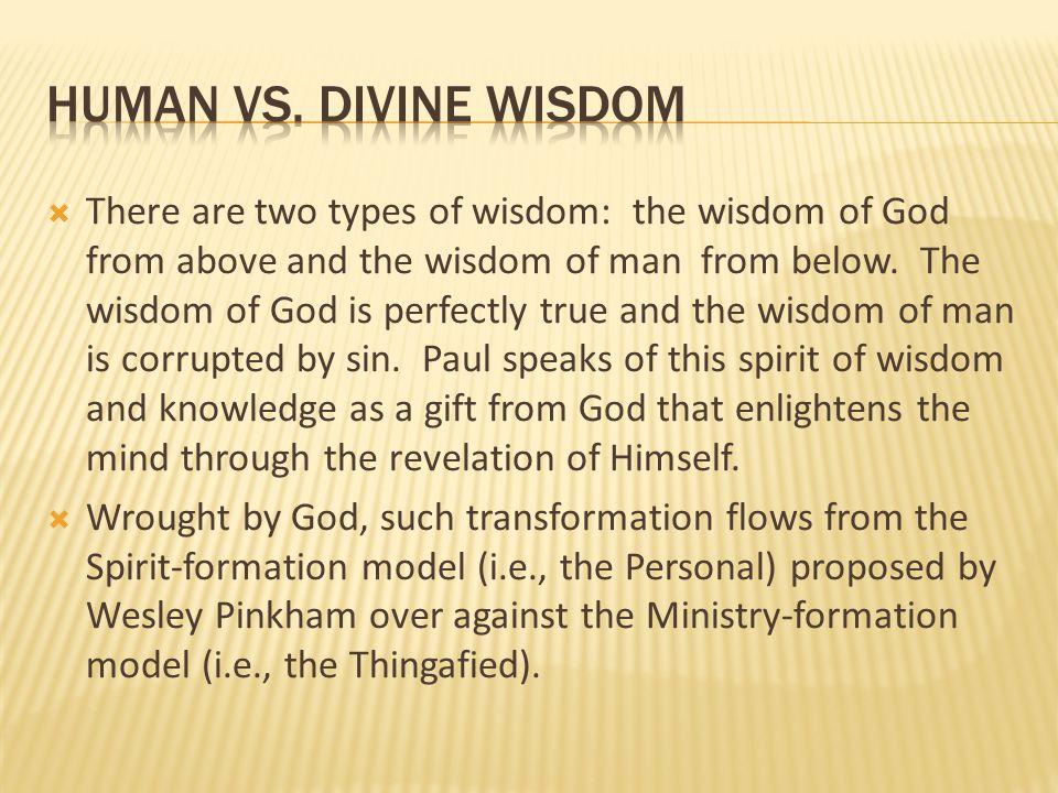 Human vs. divine wisdom