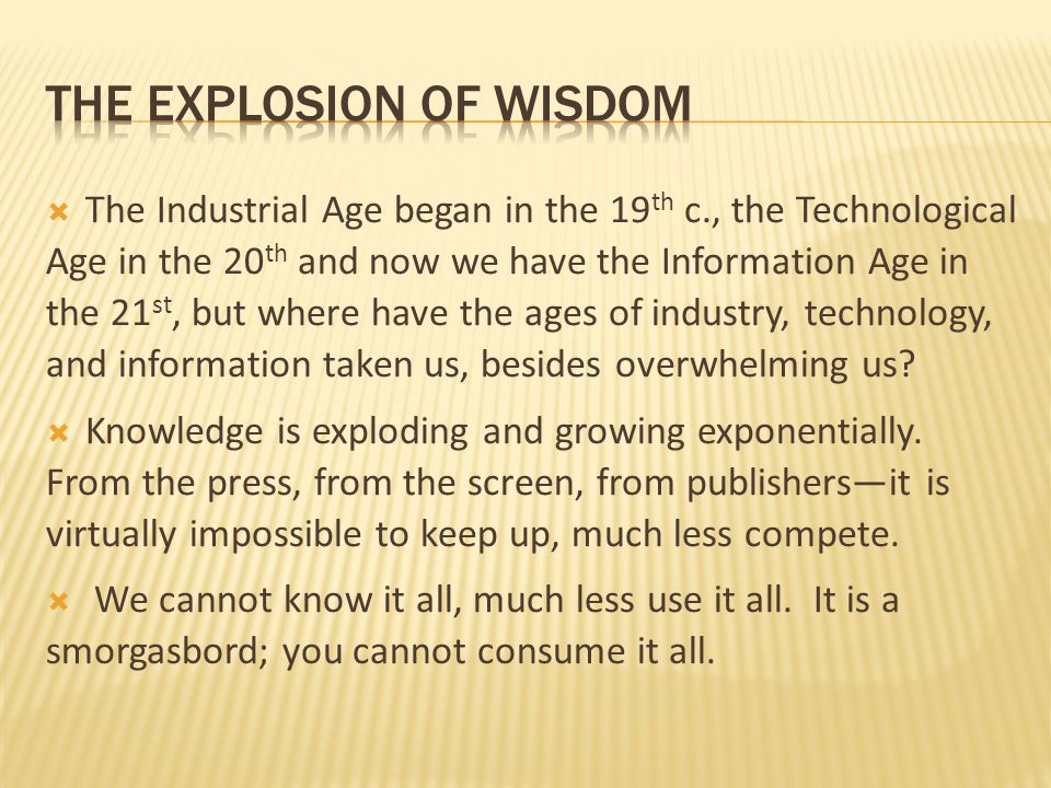 the explosion of wisdom