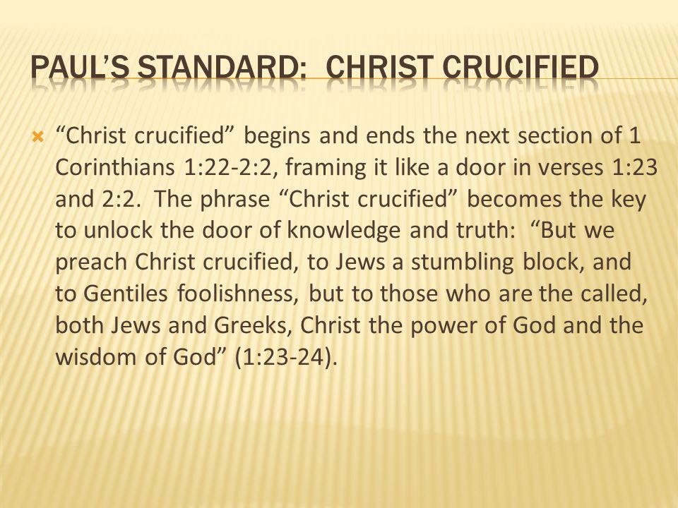 Paul's standard: christ crucified