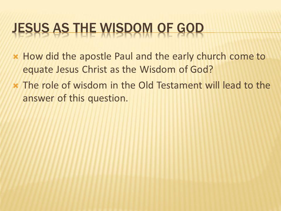jesus as the wisdom of god