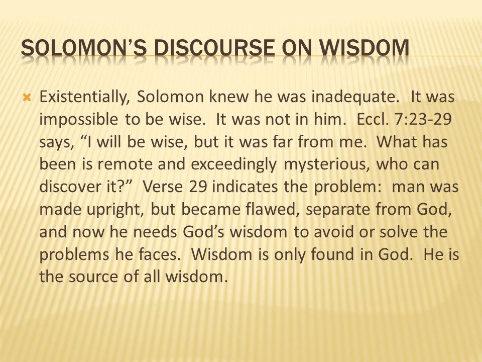 Solomon's discourse on wisdom