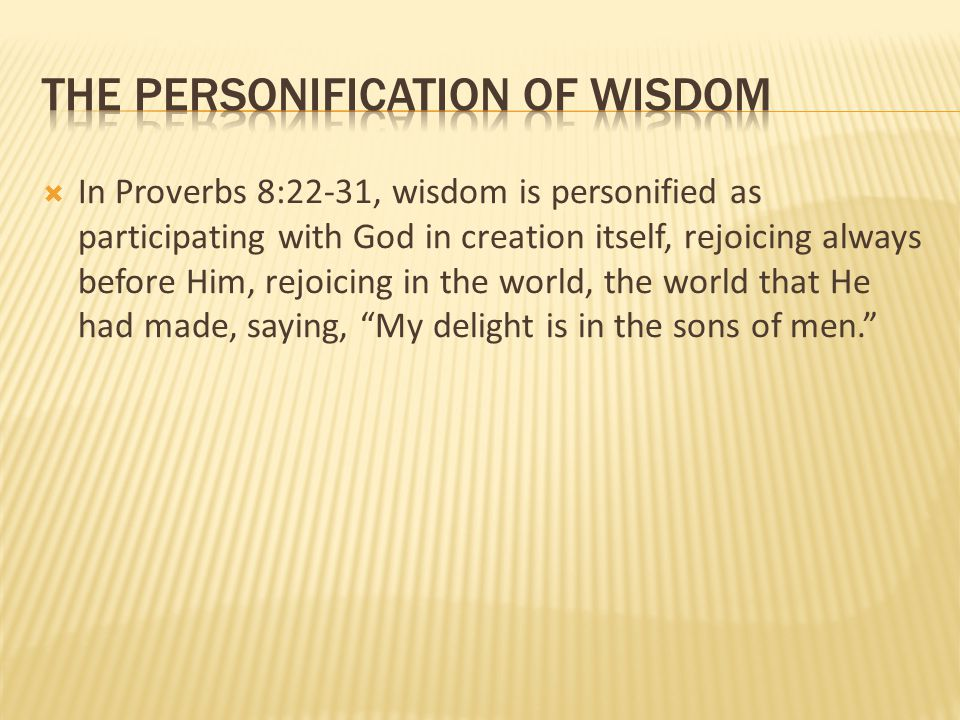 the personification of wisdom