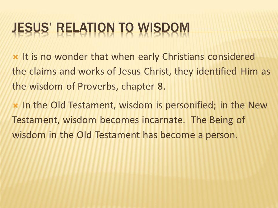 jesus' relation to wisdom