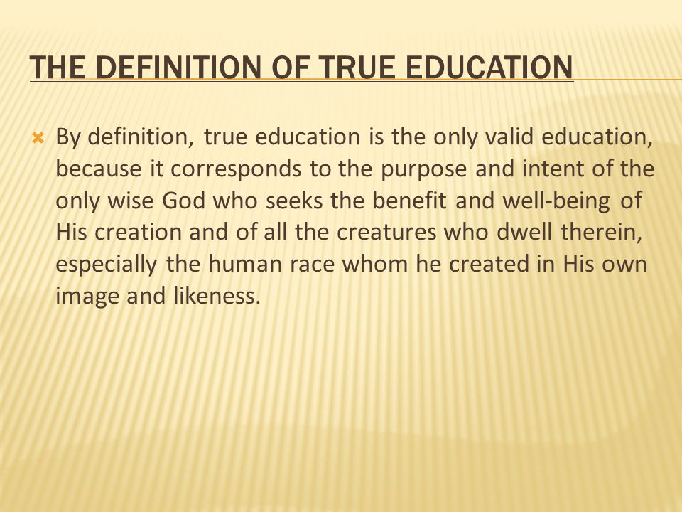 The Definition of True Education