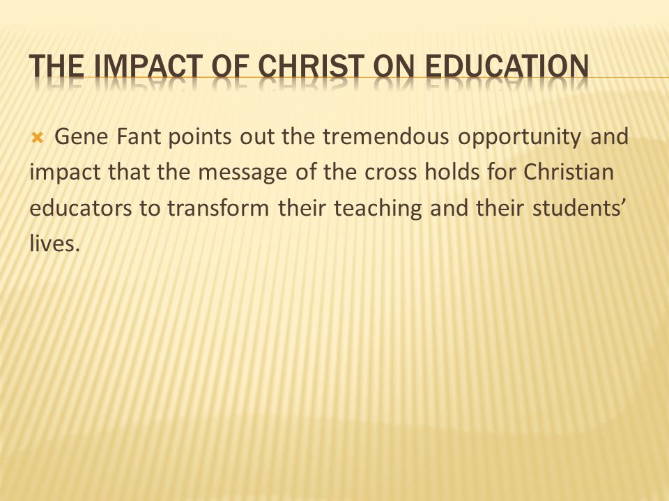 the impact of christ on education
