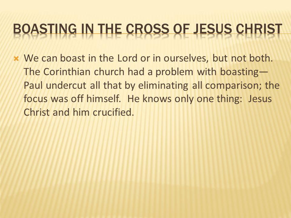 Boasting in the cross of jesus christ