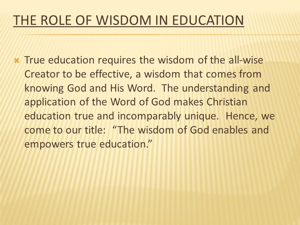 The Role of Wisdom in Education