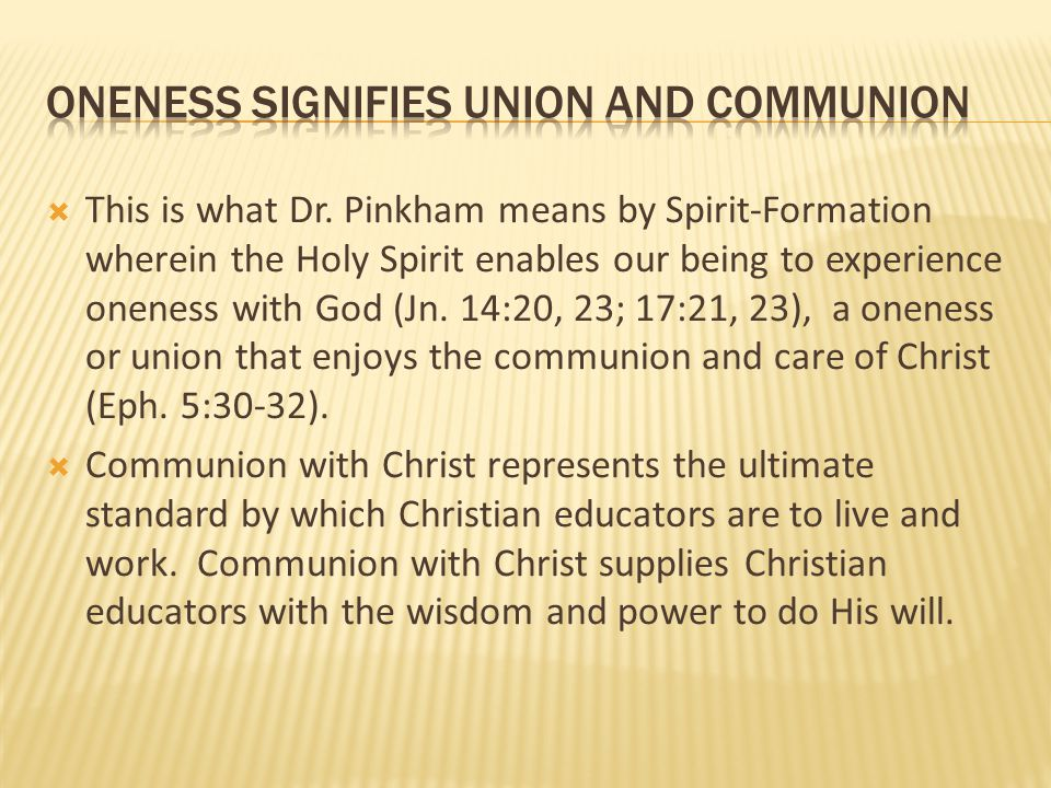 oneness signifies union and communion