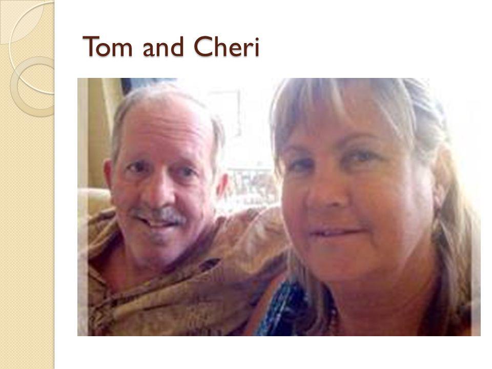 Tom and Cheri