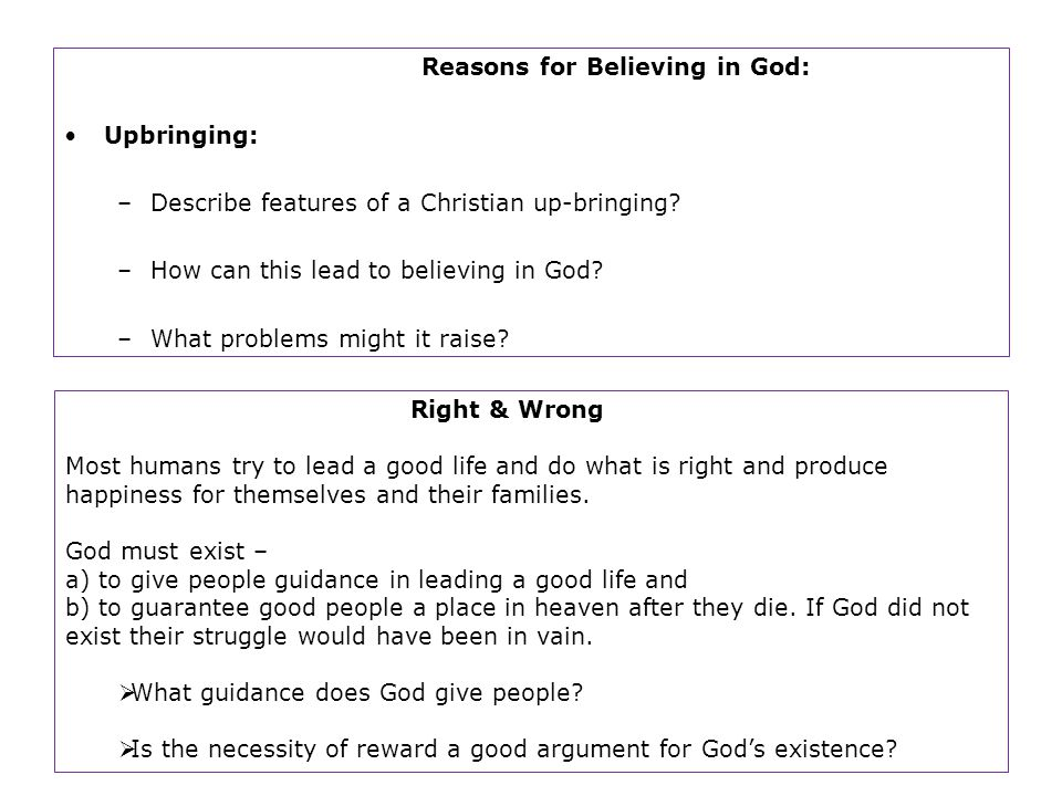Reasons for Believing in God: Upbringing: