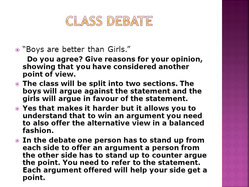 Class Debate Boys are better than Girls.