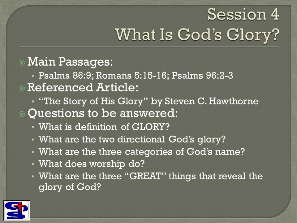 Session 4 What Is God's Glory