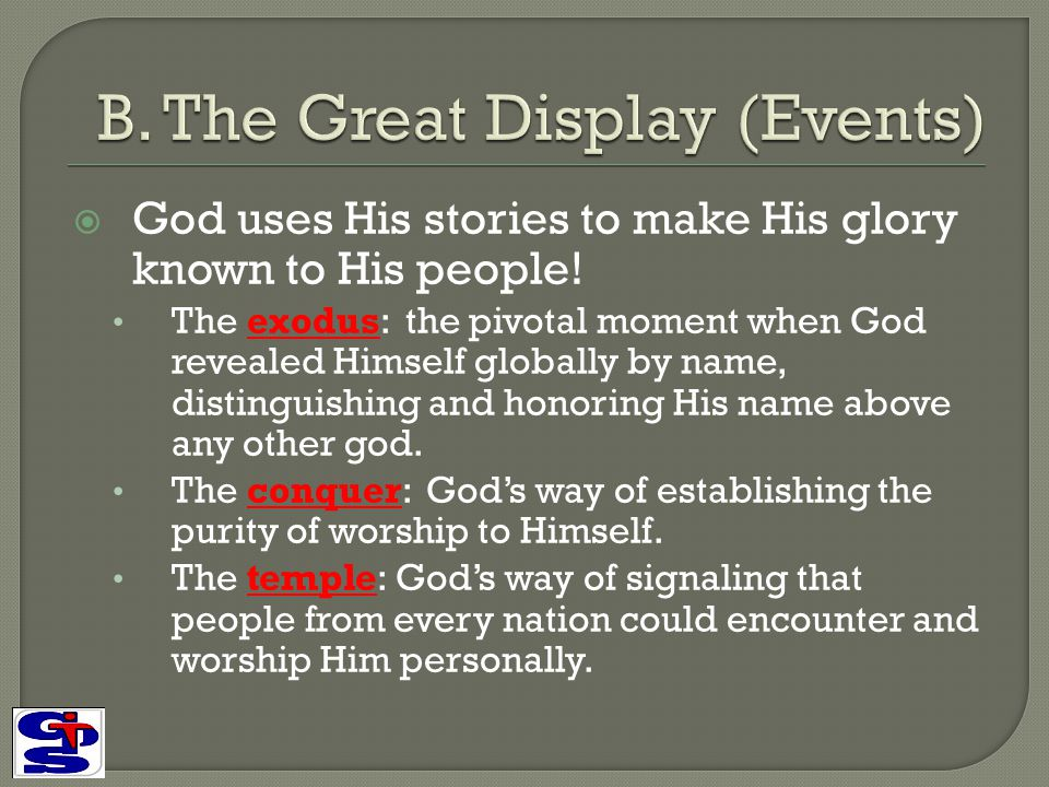 B. The Great Display (Events)
