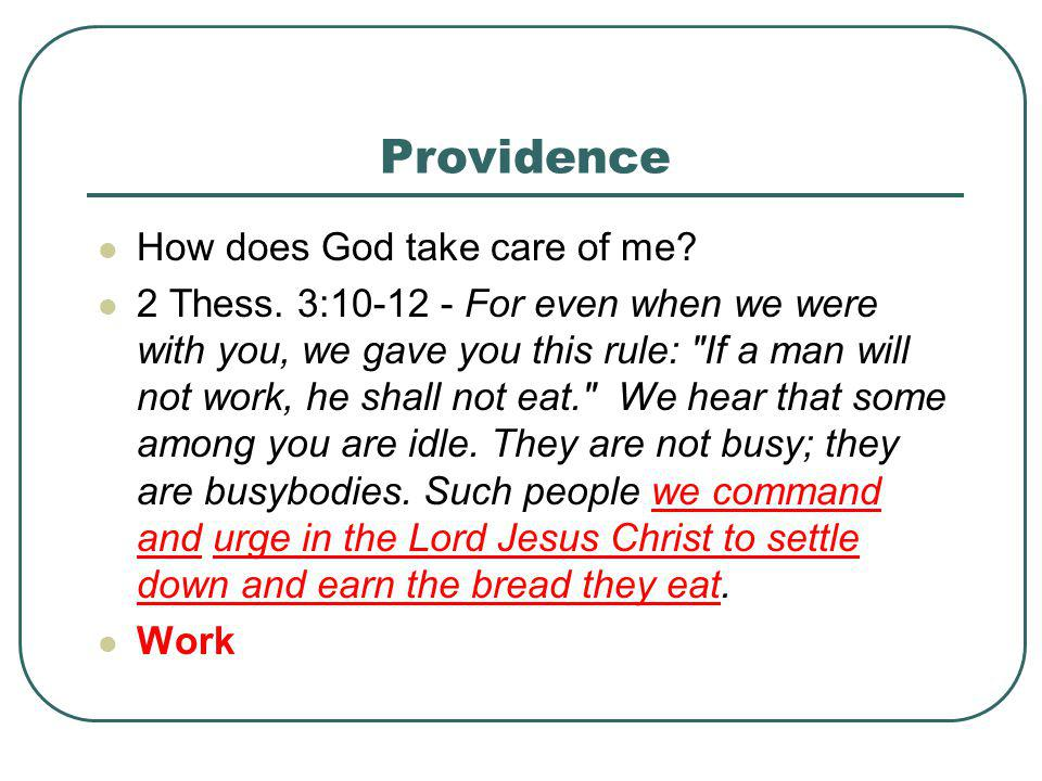 Providence How does God take care of me