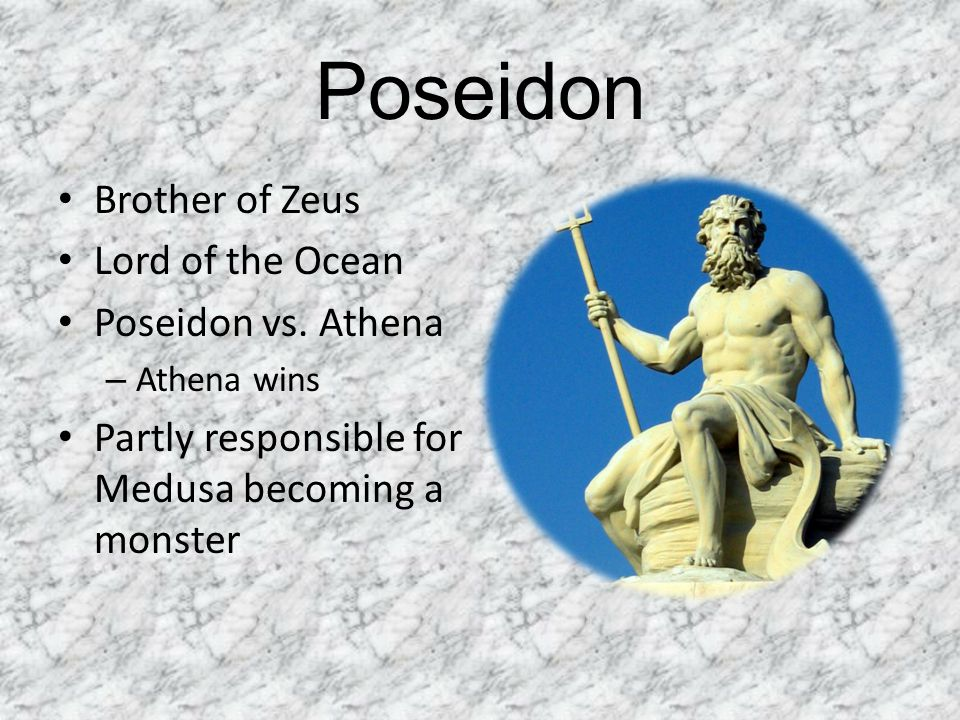 Poseidon Brother of Zeus Lord of the Ocean Poseidon vs. Athena