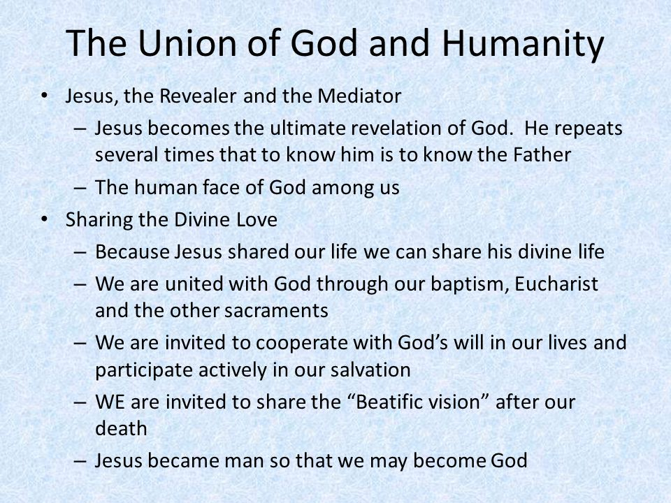The Union of God and Humanity