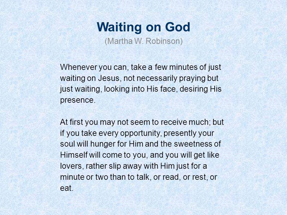 Waiting on God (Martha W. Robinson)