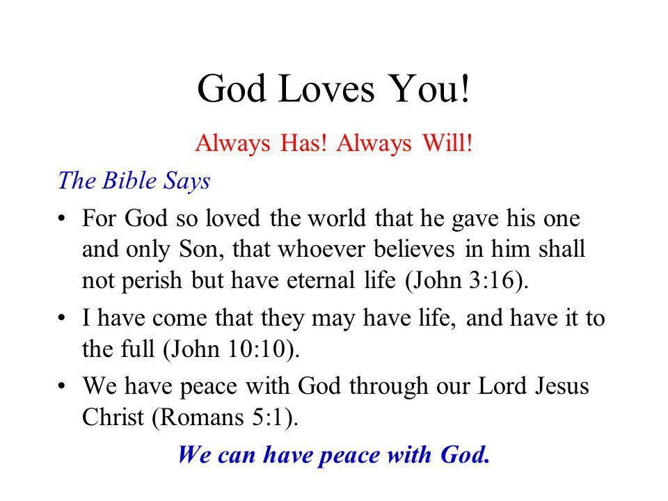 We can have peace with God.