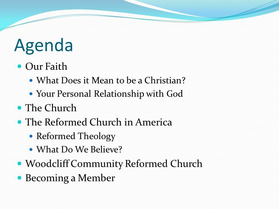 Agenda Our Faith The Church The Reformed Church in America