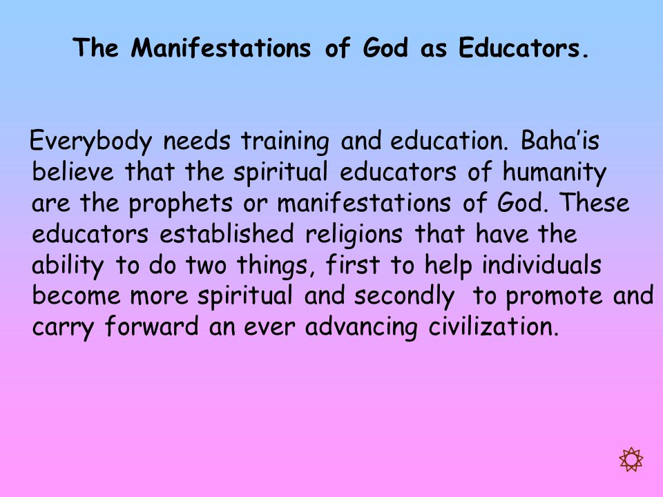 The Manifestations of God as Educators.