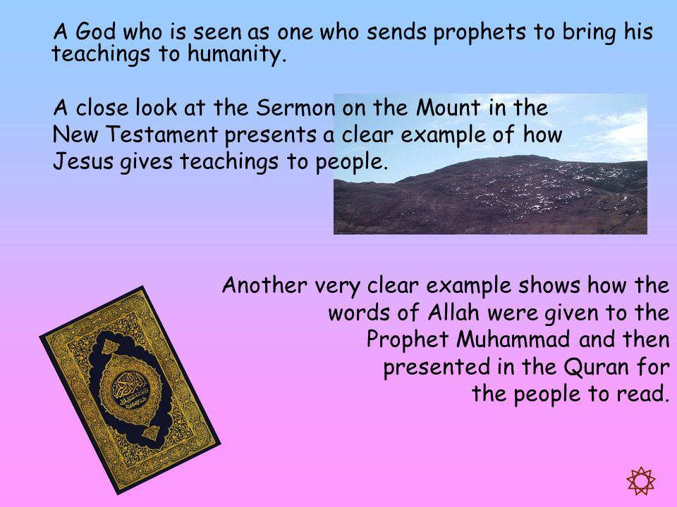 A God who is seen as one who sends prophets to bring his teachings to humanity.