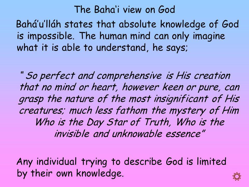The Baha'i view on God