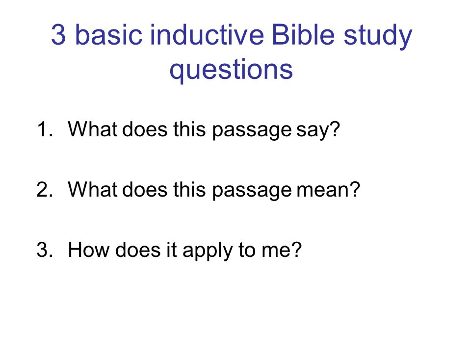 3 basic inductive Bible study questions