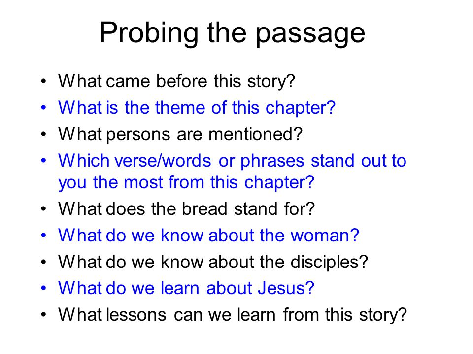 Probing the passage What came before this story
