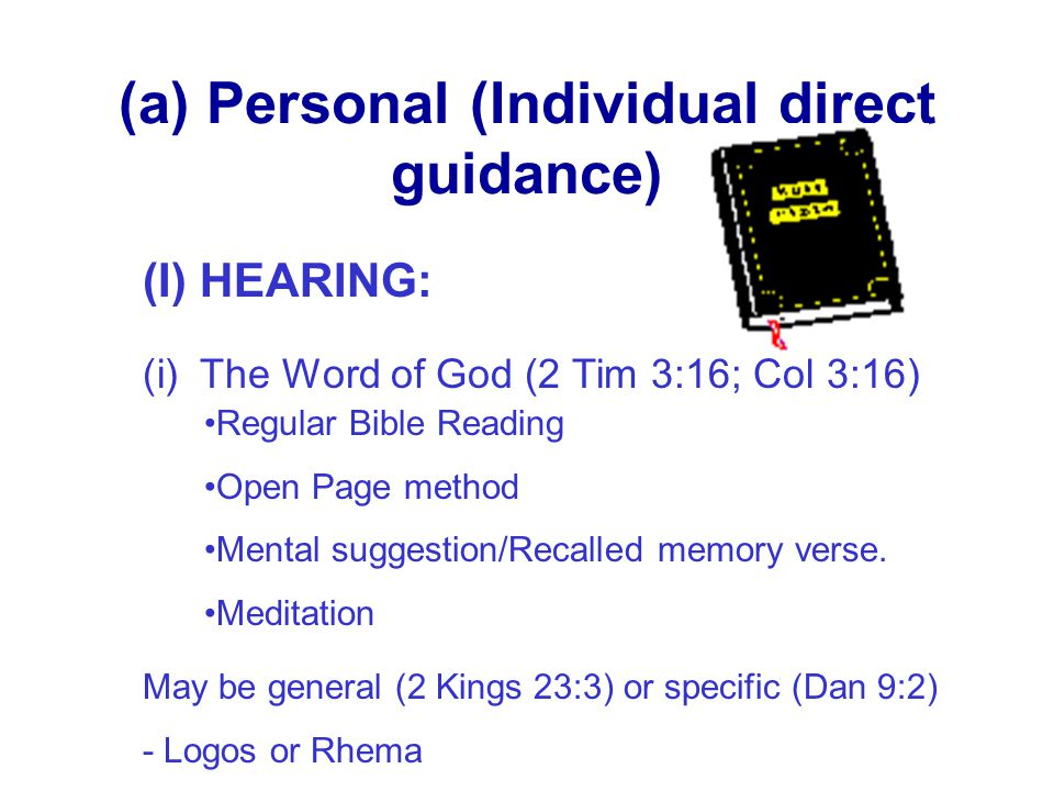 (a) Personal (Individual direct guidance)