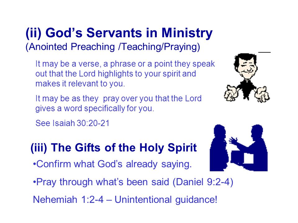 (ii) God's Servants in Ministry (Anointed Preaching /Teaching/Praying)