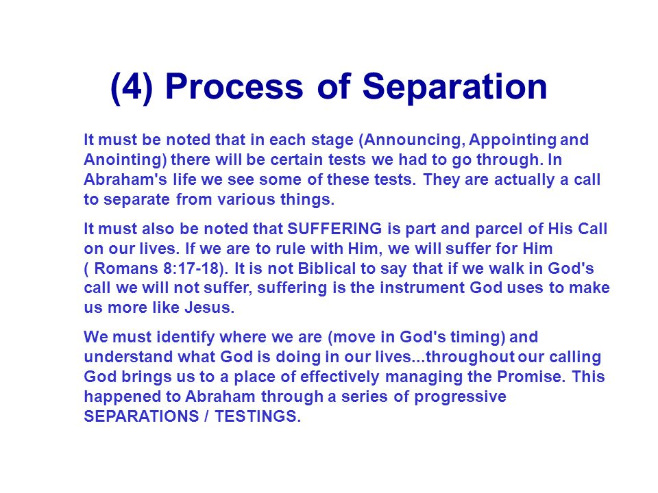 (4) Process of Separation