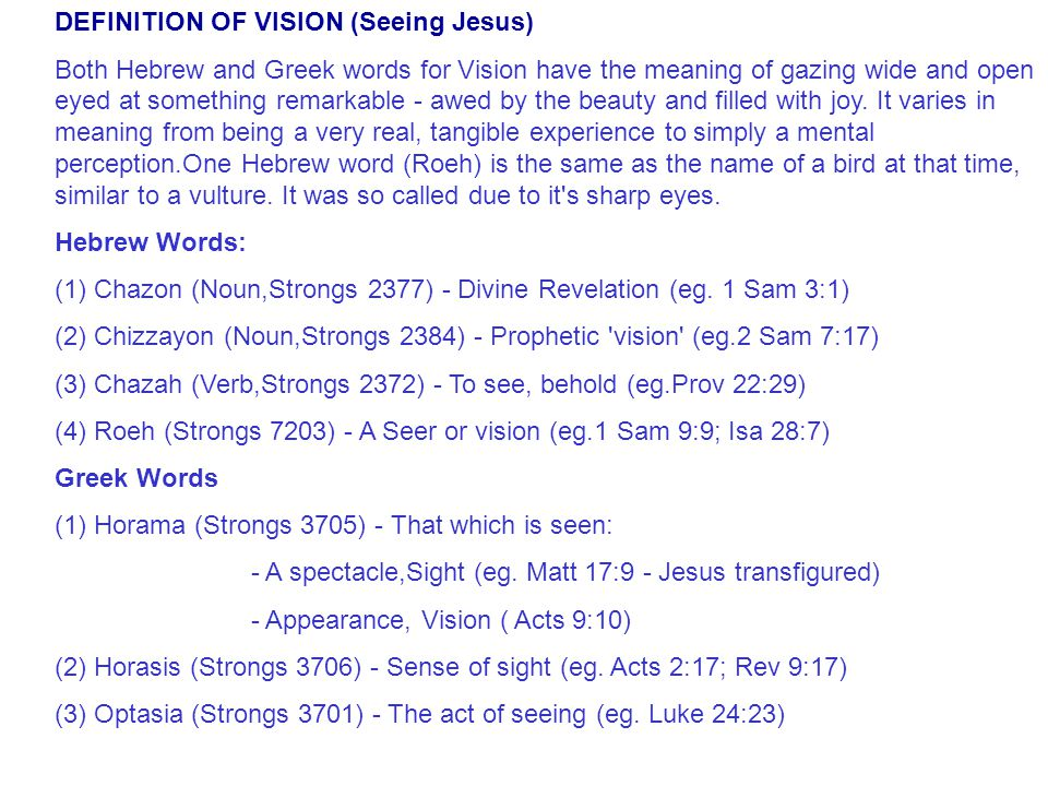 Definition of Vision DEFINITION OF VISION (Seeing Jesus)